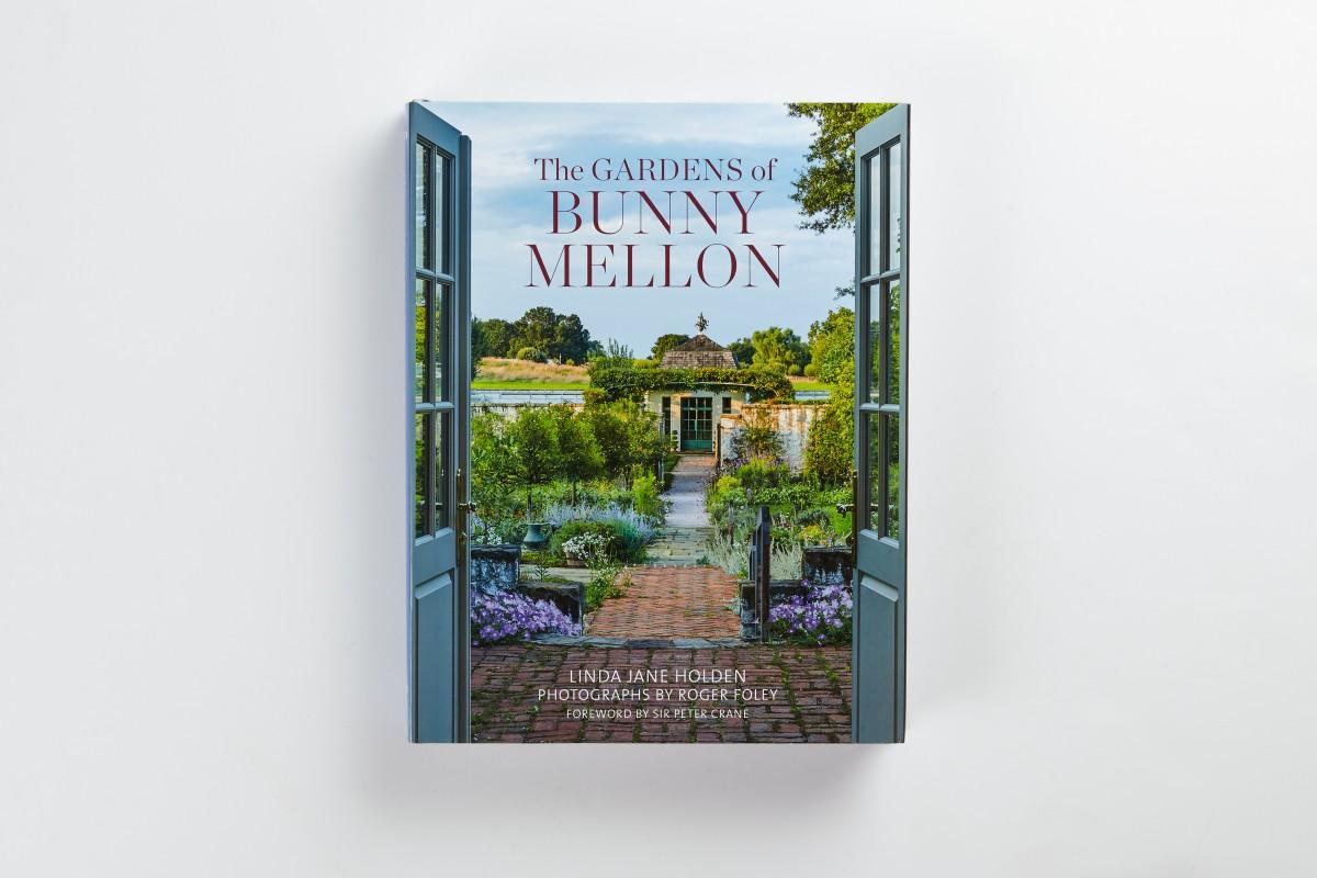 The Gardens of Bunny Mellon | Vendome Press | Publisher of ...
